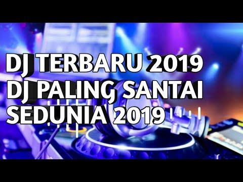 """dj-paling-santai-sedunia-2019,-new-dj-santai-mixx-""""adl-remix"""""""
