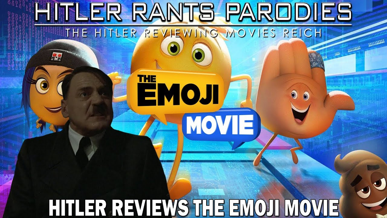 Hitler reviews: THE EMOJI MOVIE