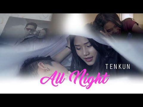 Tenkun - All Night - Tibetan Love song 2018 - [Official Music Video]