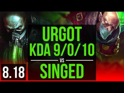 URGOT vs SINGED (TOP) | KDA 9/0/10, Legendary | Korea Challenger | v8.18
