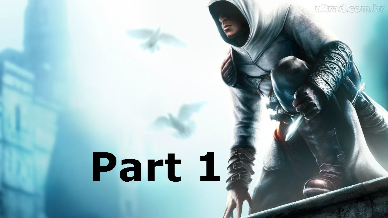 Assassin's Creed Walkthrough Part 1 [HD] - YouTube