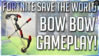 FORTNITE STW: BOOM BOW GAMEPLAY CLIPS | THIS THING IS A BEAST!