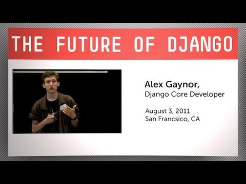 Future of Django with Core Developer Alex Gaynor