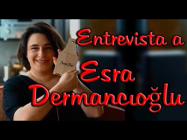 Entrevista a Esra Dermancioglu - Mukaddes en Fatmagul