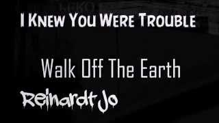 Walk Off The Earth - I knew you were trouble ft. KrNfx (with lyrics)