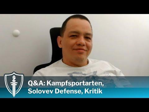 Q&A: Kampfsportarten, Solovev Defense, Kritik