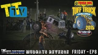 TTTV - Mudrats Revenge - Friday Night EP8