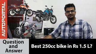 Best 250cc bike under Rs 1.5 Lakh? Q&A - Autoportal