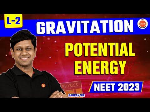 gravitation-lecture-2- -cbse-class-11-physics-chapter-8- -neet-2020-21-exam- -by-gaurav-gupta