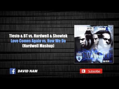 [2/2] Love Comes Again vs. How We Do (Hardwell Mashup) [David Nam Remake]