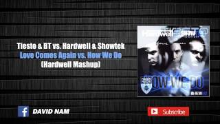[2/2] Love Comes Again vs. How We Do (Hardwell Mashup) [David Nam Remake]