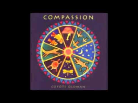 COYOTE OLDMAN - COMPASSION (FULL ALBUM)
