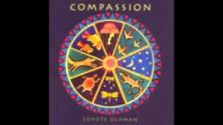 COYOTE OLDMAN - COMPASSION (FULL ALBUM)