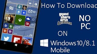 How To Download GTA San andreas On Windows phone Free Without Using Computer