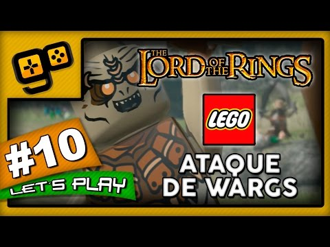 Let's Play: Lego Lord of The Rings - Parte 10 - Ataque de Wargs
