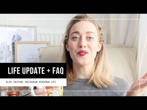 Life Update: Blog, Youtube, Instagram, Personal Life And FAQ | Actually Anna