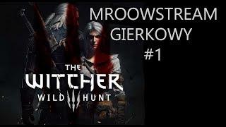 Mroowstream gierkowy #1