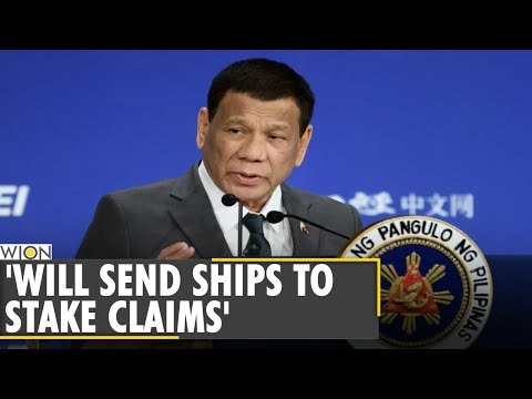 'Will send navy ships in South China Sea to assert claim': Philippines| Rodrigo Duterte|English News