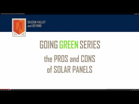 Going Green Series – The Pros and Cons of Solar Panels