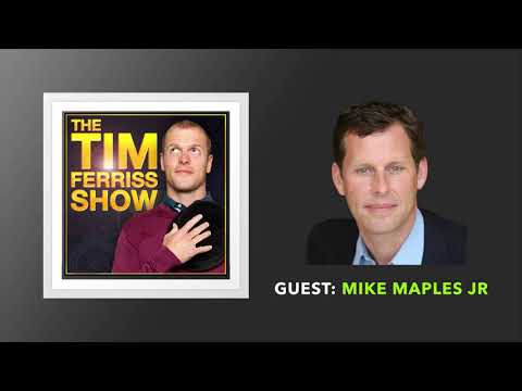 Mike Maples Jr Interview | The Tim Ferriss Show (Podcast)