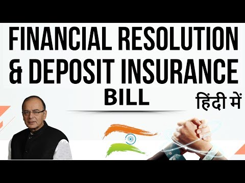 FRDI Bill 2017 - Financial And Deposit Insurance Bill 2017 - Will Banks Wipe Out Your Money?
