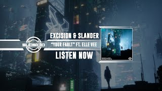 "Download EXCISION & SLANDER - ""YOUR FAULT"" FT. ELLE VEE [OFFICIAL VIDEO]"