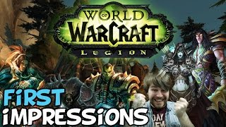 """World Of Warcraft: Legion First Impressions """"What"""