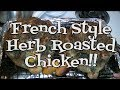 French Style Herb Roasted Chicken!!  Noreen's Kitchen