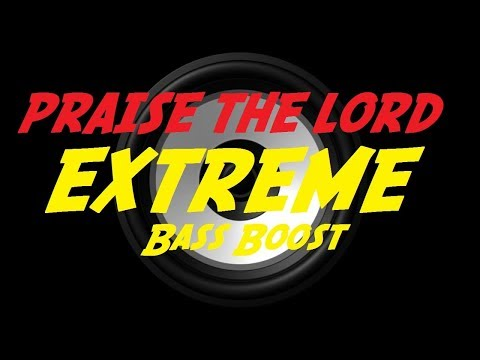 EXTREME BASS BOOST PRAISE THE LORD - A$AP ROCKY FT. SKEPTA