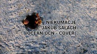 Niekumacje - Jakub Sałach (cover Ocean/OCN)