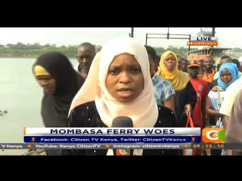 Citizen Extra: Mombasa Ferry Woes