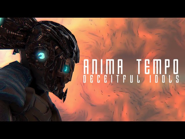 Anima Tempo - Deceitful idols (Official Lyric Video)