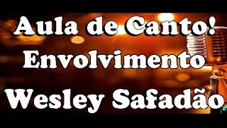 karaoke Envolvimento - Wesley Safadão