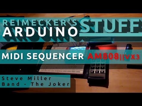 Arduino Midi Sequencer AM808 VX3 - (Steve Miller Band - The Joker)