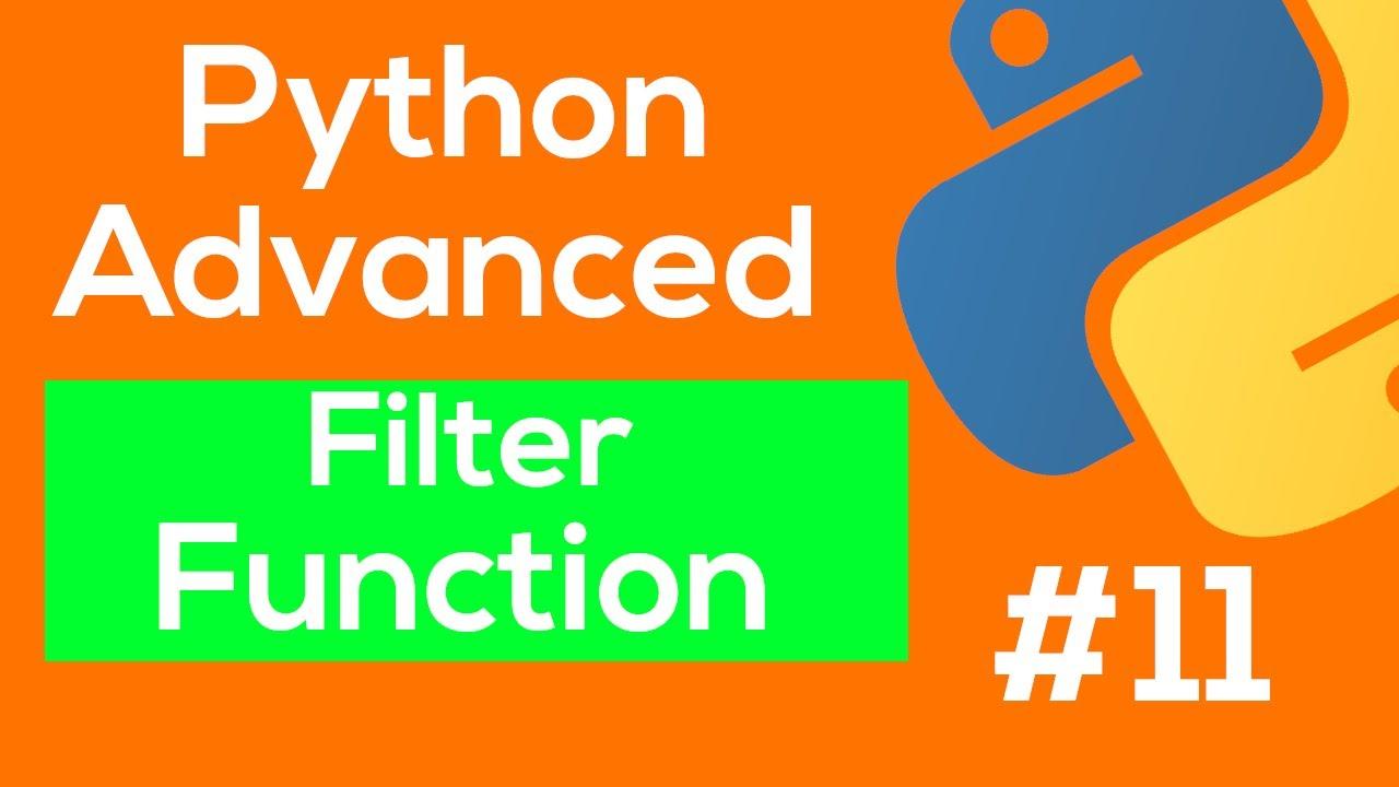 Python Filter Function - Python Advanced Tutorial