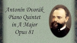 Dvorak - Piano Quintet No. 2 In A Major Opus 81
