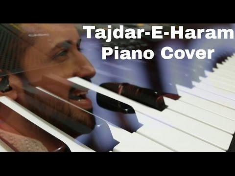 Tajdar-e-Haram Coke Studio Piano Cover
