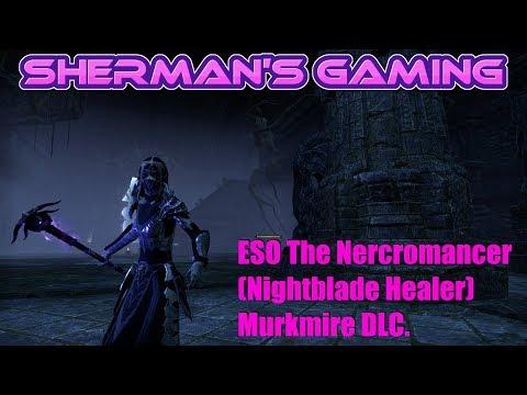 ESO The Nercromancer (Nightblade Healer) Murkmire DLC.