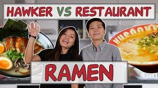 RAMEN | HAWKER VS RESTAURANT | EP 4