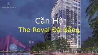 Căn Hộ The Royal Đà Nẵng - Rever Land