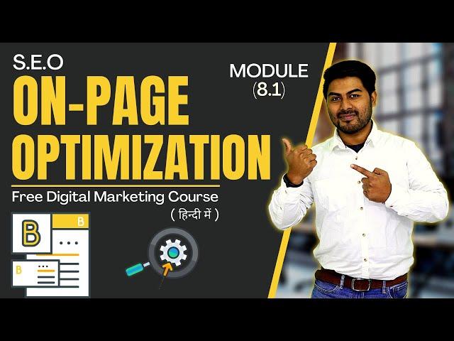 On-Page SEO in Digital Marketing | Module 8.1 | Free Digital Marketing Course in Hindi