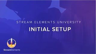 StreamElements Initial Setup thumbnail