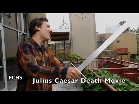Julius Caesar Death English 10 Movie (Escondido Charter High School)