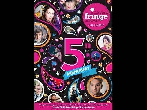 Guildford Fringe Festival 2017 - 5th Anniversary!