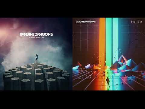 Radioactive Believer - Imagine Dragons Mashup