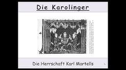 Die Karolinger - Die Herrschaft von Karl Martell
