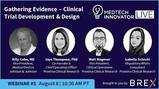 2019 MTI LIVE Webinar 5: Gathering Evidence: Clinical Trial Development & Design