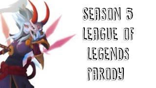 Season 5 (Blank Space by Taylor Swift) - League of Legends Parody
