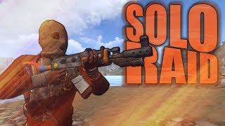 Rust - Solo Raid #1