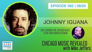 CHICAGO MUSIC REVEALED with Delmark Recording Artist Johnny Iguana